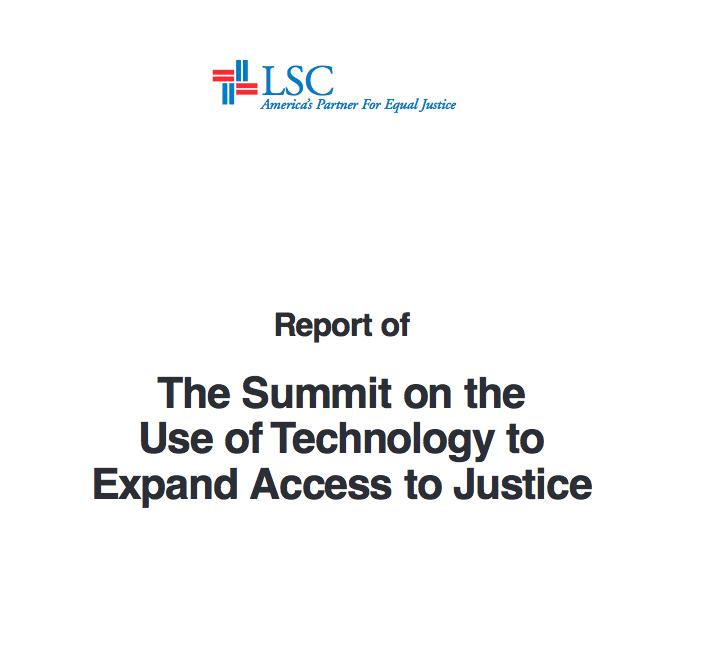 Program for Legal Tech and Design - LSC report on the summit on the use of tech to expand access to justice